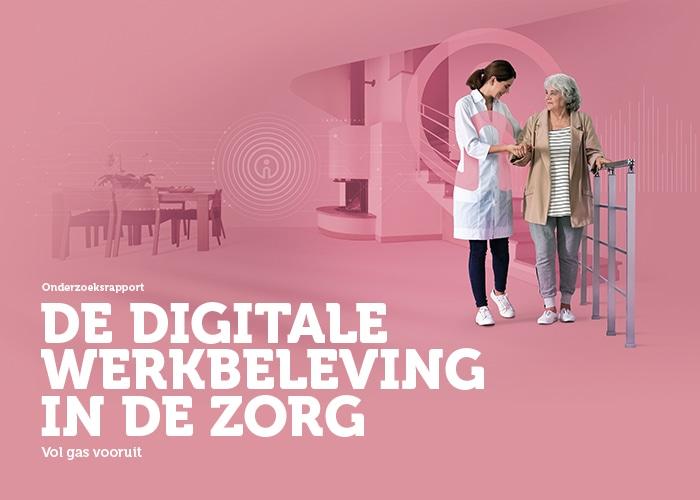 Onderzoeksrapport – De digitale werkbeleving in de zorg